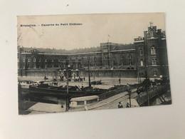 Carte Postale Ancienne (1912) BRUXELLES Caserne Du Petit Château - Monuments, édifices