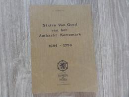 Kortemark  * (Heemkunde Boek)  Staten Van Goed Van Het Ambacht Kortemark 1694-1796 - Kortemark