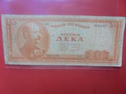 GRECE 10 DRACHME 1954 Circuler - Greece