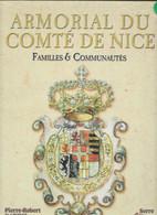 D06 NICE. ARMORIAL DU COMTE DE NICE. FAMILLES & COMMUNAUTES. Pierre-Robert GARINO. - Provence - Alpes-du-Sud