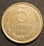 RUSSIE - RUSSIA - 5 KOPECKS 1981 - 15 Rubans - KM 129a - КОПЕЕК - Rusland