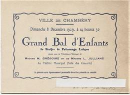 634 - Savoie - CHAMBERY - CARTE D' INVITATION Au GRAND BAL DES ENFANTS LE 8 Décembre 1929 -  RARE - Other