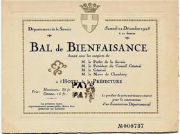 639 -  CHAMBERY - 1928 CARTE D' INVITATION Au GRAND BAL De BIENFAISANCE-   LE 22 Décembre 1928 -  RARE - Other