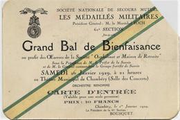 643  CHAMBERY- CARTE D' INVITATION Au  BAL Orphelinat , Maison De Retraite-  LE 26 Février 1929  RARE - Other