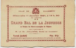 645 - CHAMBERY- CARTE D' INVITATION Au  GRAND  BAL  DE  LA  JEUNESSE -  LE 11 Janvier 1931 - RARE - Other
