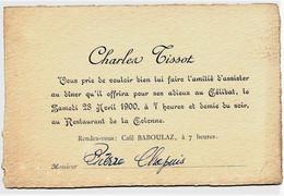 652 - Savoie  Mr TISSOT Charles Le 28 Avril 1900 FAIRE PART- ** INVITATION  A L'ENTERREMENT DE VIE DE GARCON **de - Other