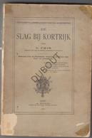 De Slag Bij Kortrijk - V. Fris - 1902 - Met Uitslaande Illustraties (S128) - Antique