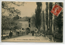78 BRUEIL En VEXIN Au Moulin Attelage Transport Et Lavandieres Au Travail  No 29 Edit Klein   *  Timb 1911     D08 2019 - Andere Gemeenten