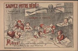 CPA CP Sauvez Votre Bébé La Mort Le Guette  Illustrateur A Dick Dumas Propagande Sauvez Les Nourrissons - Health