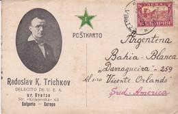 ECRIT EN ESPERANTO. RADOSLAV TRIEHKOV, DELEGITO DE U.E.A.. CARTE POSTALE CIRCULEE ANNEE 1929, VRATZA A ARGENTINE.- LILHU - Esperanto