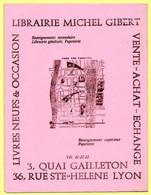 Buvard Librairie Michel Gibert à Lyon, Quai Gailleton Et Rue Ste Hélène. - Stationeries (flat Articles)