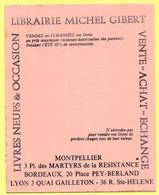 Buvard Librairie Michel Gibert à Montpellier, Bordeaux Et Lyon. - Stationeries (flat Articles)