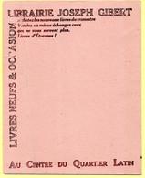 Buvard Librairie Joseph Gibert à Paris, Quartier Latin. - Stationeries (flat Articles)
