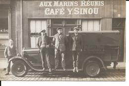 Aux Marins Réunis Transport Rouen Café Sinou RARE Tres Belle Carte Véhicule Ancien - Rouen