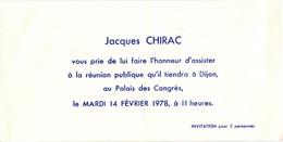 Invitation Pour Une Réunion Publique De Jacques Chirac à Dijon En 1978 - Other