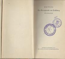 Europa - Luxembourg - Luxemburg - Livres Anciens - Die Grentzwacht Am Hohlweg  Von  Paul Noesen - Old Books