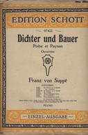 Europa - Luxembourg - Luxemburg - Livres Anciens - EDITION  SCHOTT - DICHTER UND BAUER - FRANZ VON SUPPÉ PARTITUR - Old Books