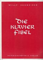 Europa - Luxembourg - Luxemburg - Livres Anciens - DIE KLAVIERFIBEL  WILLY SCHNEIDER - Old Books