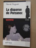 LA DISPARUE DE PORZANEC  Par  HERVE HUGUEN  éditions PALEMON  Policier BRETON - Unclassified