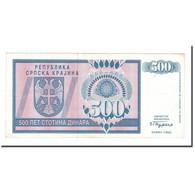 Billet, Croatie, 500 Dinara, 1992, KM:R4a, TTB - Croatia
