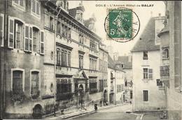 DOLE , L' Ancien Hôtel De BALAY , 1907 , CPA ANIMEE - Dole
