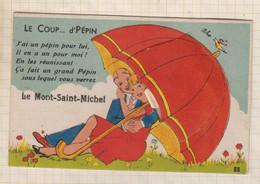 21B1990 MONT SAINT MICHEL CARTE A SYSTEME LE COUP D'PEPIN - Le Mont Saint Michel