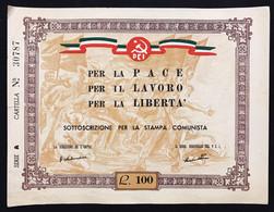 100 LIRE 1950 Per La Pace Per Il Lavoro Per La Libertà Sottoscrizione Per La Stampa Comunista P.C.I. Lotto.2420 - Otros