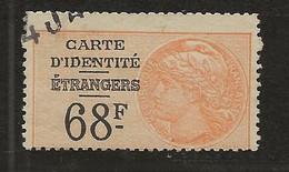 FISCAUX DE FRANCE 3 TIMBRES CARTE D'IDENTITE DES ETRANGERS N°  2  68F Orange - Fiscaux