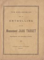 Guerre 14/18 NEERPELT JAAK TASSET 1861 - 1916 Livre édité à L'occasion De L'inauguration Du Monument RARE - Guerra 1914-18