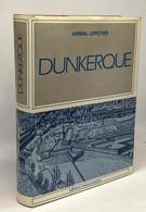 Dunkerke Port Du Salut - Historia