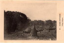 GUINÉ BISSAU - Village Indigéne - Guinea-Bissau