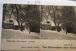 CPA  - Vues Stéréoscopiques Julien Damoy N°25 - VERSAILLES - Parc De Trianon - La Laiterie Cliché Bourdier 78 YVELINES - Stereoscopische Kaarten