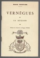 D13. VERNEGUES ET SA REGION. PREFACE ET ARMOIRIE DE Roger JOSEPH.  René TERTIAN. - Provence - Alpes-du-Sud