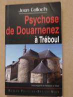 PSYCHOSE DE DOUARNENEZ A TREBOUL Par  JEAN COLLOC ' H Collection  BREIZH NOIR   Policier Breton - Unclassified