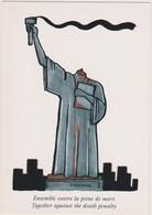 UNGERER   - Contre La Peine De Mort - Statue Liberté Decapitée  - CPM 10,5x15 TBE Neuve - Ungerer