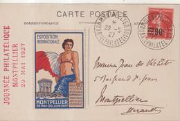 """FRANCE : CP . """" EXPO DE MONTPELLIER """" . AVEC VIGNETTE . 1927 . - Cartas"""