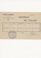 CERTIFICAT   DE TRAVAIL   PATHÉ  CINÉMA - Unclassified
