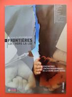 CPSM 2003 Frontieres - Loi Hors La Loi Rencontres Cinema Seine St. Denis - Andere
