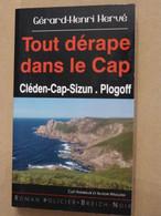 TOUT DERAPE DANS LE CAP Par  GERARD HENRI HERVE Collection  BREIZH NOIR   Policier Breton - Unclassified