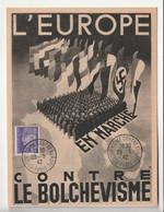 """Carte Illustrée Avec Cachet  """"Bolchevisme Contre Europe, Paris, 1942"""" Dont Reich Allemand, Dimensions:12cm X 16cm - Covers & Documents"""