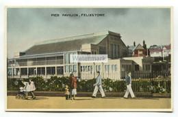 Felixstowe - Pier Pavilion - Old Postcard - Altri