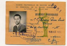 TUNISIE - Carte De Membre Honoraire - Société Fraternelle Secours Mutuels Personnel Police Tunisienne - 1951 - Unclassified