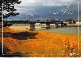 45 - Châteauneuf Sur Loire - Le Pont Suspendu Sur La Loire - Autres Communes