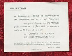 Château De Crogny-Les-Loges-Margueron-Aube Juin 1967-Ecole De Sylviculture-☛Invitation Bal Annuel 27/28é Promo-☛plan Ver - Other
