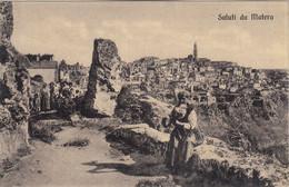 9407) SALUTI Da MATERA - Häuser Ruinen - Person Im Vordergrund ALT ! Old ! - Matera