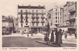 Rare Clermont Ferrand Place Gilbert Gaillard Hôtel Majestic  Années 1930 - Clermont Ferrand
