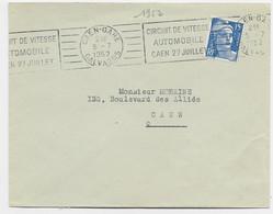 GANDON 15FR BLEU LETTRE MEC RBV CIRCUIT DE VITESSE AUTOMOBILE CAEN GARE 5.7.1952 CALVADOS - Mechanical Postmarks (Advertisement)