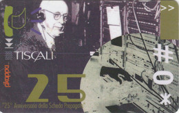 PREPAID PHONE CARD ITALIA TISCALI 25 ANN (E77.38.8 - [2] Tarjetas Móviles, Prepagadas & Recargos
