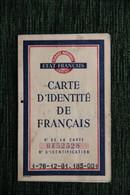 CARTE D'IDENTITE FRANCAISE Délivrée à MONTPELLIER Le 16 Février 1944 - Sammlungen
