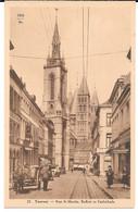 Cpa TOURNAI - Rue St-Martin / Beffroi Et Cathédrale . - Tournai